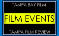 Tampa Indie Film Events And Film Festivals