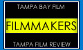 Tampa filmmakers - Reviews of filmmakers