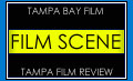 Tampa Film Scene reviews